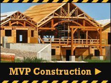 MVP Construction big or small we do it all
